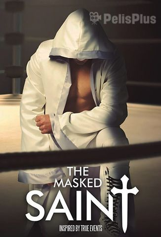 Pelisplus The Masked Saint