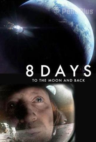 Pelisplus 8 Days: To the Moon and Back