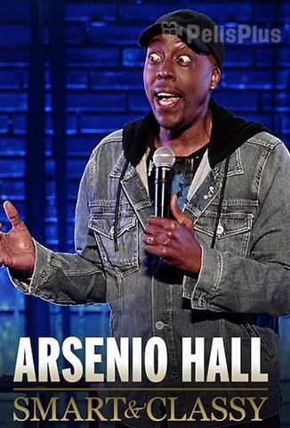 Pelisplus Arsenio Hall: Smart and Classy