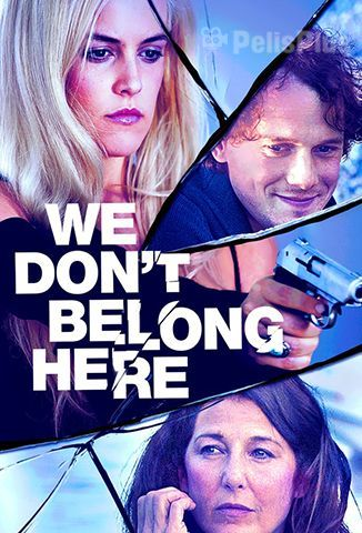 Pelisplus We Don't Belong Here